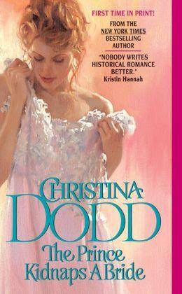 The Prince Kidnaps a Bride (Lost Princess Series #3)