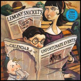 2004 Lemony Snicket's - A Calendar of Unfortunate Events Wall Calendar