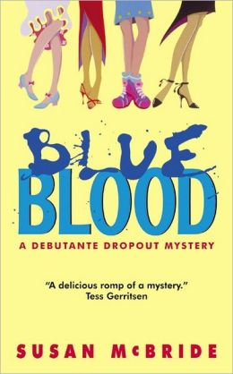 Blue Blood (Debutante Dropout Series #1)
