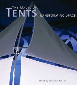 Magic of Tents: Transforming Space