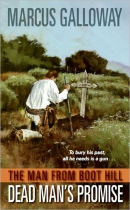 Man From Boot Hill: Dead Man's Promise