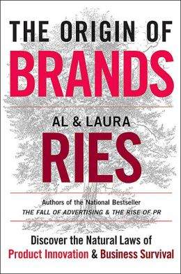 Origin of Brands: Discover the Natural Laws of Product Innovation and Business Survival