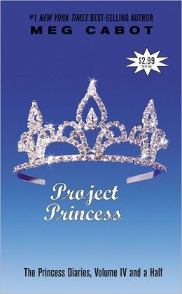Project Princess: Princess Diaries, Volume IV and a Half