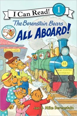 All Aboard! (Berenstain Bears Series)