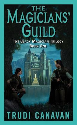The Magicians' Guild (Black Magician Trilogy #1)