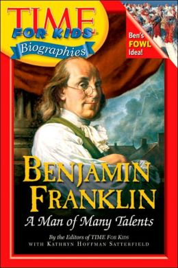 Benjamin Franklin (Time For Kids Biographies Series)