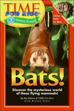 Bats! (Time for Kids Series)