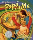Book Cover Image. Title: Papa and Me, Author: Arthur Dorros