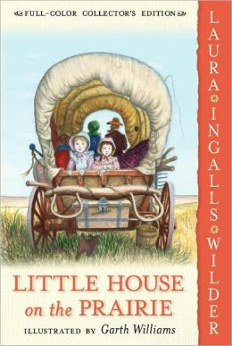 Little House on the Prairie (Little House Series: Classic Stories #3)