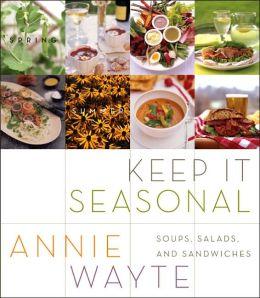 Keep It Seasonal: Soups, Salads, and Sandwiches