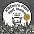 Book Cover Image. Title: Kitten's First Full Moon, Author: Kevin Henkes
