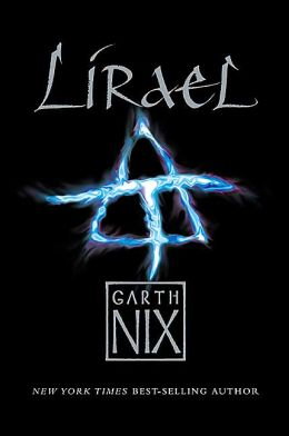 Lirael: Daughter of the Clayr (Abhorsen Trilogy Series #2)