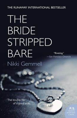 Bride Stripped Bare (P. S. Series)