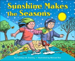 Sunshine Makes the Seasons (Let's-Read-and-Find-out Science Series)