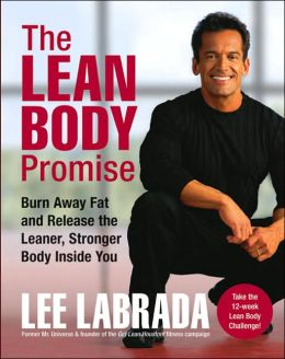 The Lean Body Promise: Burn Away Fat and Release the Leaner, Stronger Body inside You