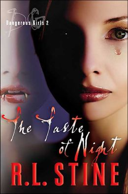 The Taste of Night (Dangerous Girls Series #2)