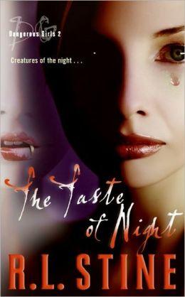 The Taste of Night (Dangerous Girls Series #2)