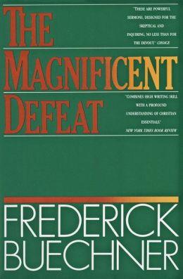 Magnificent Defeat