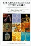 Religious Traditions of the World: A Journey Through Africa, North America, MesoAmerica, Judaism, Christianity, Islam, Hinduism, Buddhism, China, and Japan