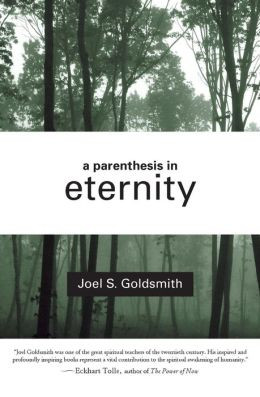 Parenthesis in Eternity: Living the Mystical Life