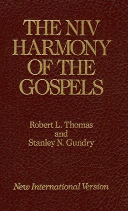 NIV Harmony of the Gospels: With Explanations and Essays, Using the Text of the New Interna