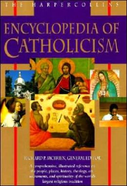 Harper Collins Encyclopedia of Catholicism