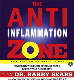 Anti-Inflammation Diet: A Groundbreaking Plan to Reverse the Silent Epidemic That's Destroying Our Health