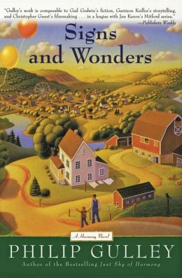 Signs and Wonders: A Harmony Novel