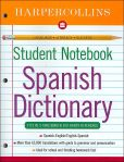 Book Cover Image. Title: HarperCollins Student Notebook Spanish Dictionary, Author: HarperCollins Publishers Ltd.