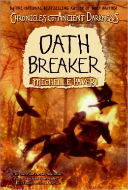 Oath Breaker (Chronicles of Ancient Darkness Series #5)