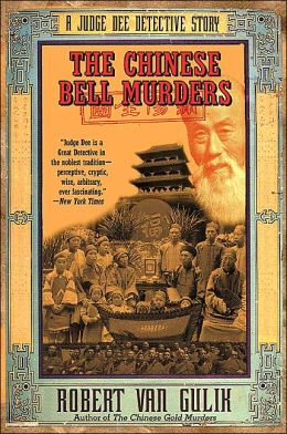 Chinese Bell Murders (Judge Dee Series)