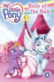 My Little Pony: Belle of the Ball
