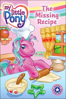 My Little Pony: The Missing Recipe (I Can Read Book 1 Series)
