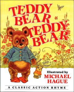 Teddy Bear, Teddy Bear: A Classic Action Rhyme