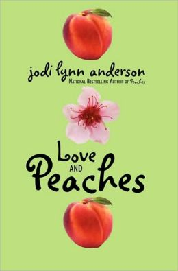 Love and Peaches (Peaches Series #3)