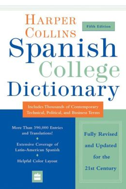 HarperCollins Spanish College Dictionary 5th Edition