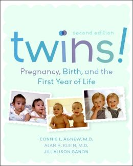 Twins!: Pregnancy, Birth and the First Year of Life