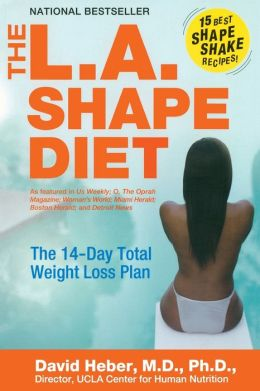 L. A. Shape Diet: The 14-Day Total Weight-Loss Plan