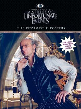 The Pessimistic Posters: A Series of Unfortunate Events Movie Poster Book