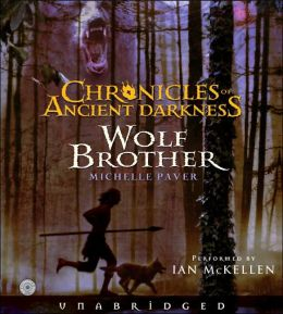 Wolf Brother (Chronicles of Ancient Darkness Series #1)