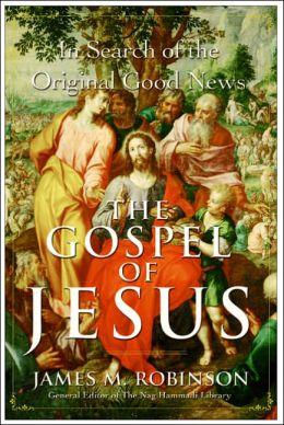 Gospel of Jesus: In Search of the Original Good News