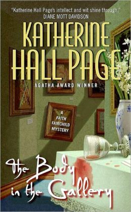 The Body in the Gallery (Faith Fairchild Series #17)