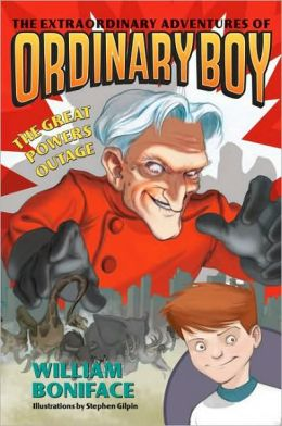 The Great Powers Outage (The Extraordinary Adventures of Ordinary Boy Series #3)
