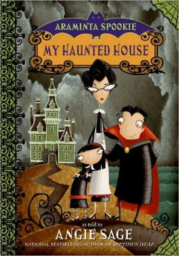 My Haunted House (Araminta Spookie Series #1)