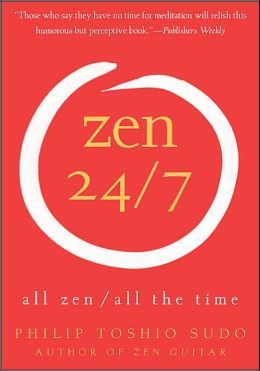 Zen 24/7: All Zen/ All the Time