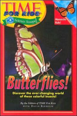 Time for Kids: Butterflies!