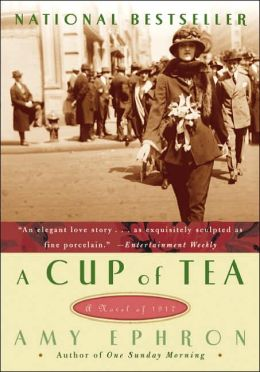 Cup of Tea: A Novel of 1917
