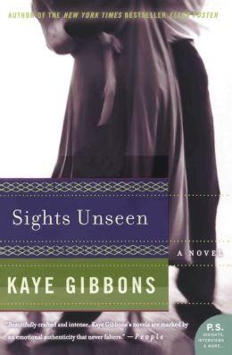 Sights Unseen: A Novel