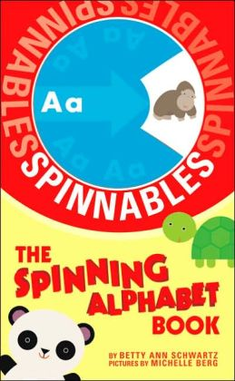 Spinning Alphabet Book: Spinnables