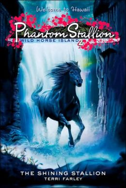 The Shining Stallion (Phantom Stallion: Wild Horse Island Series #2)